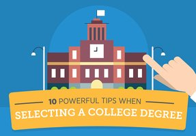 10 Powerful Tips When Selecting College Degree