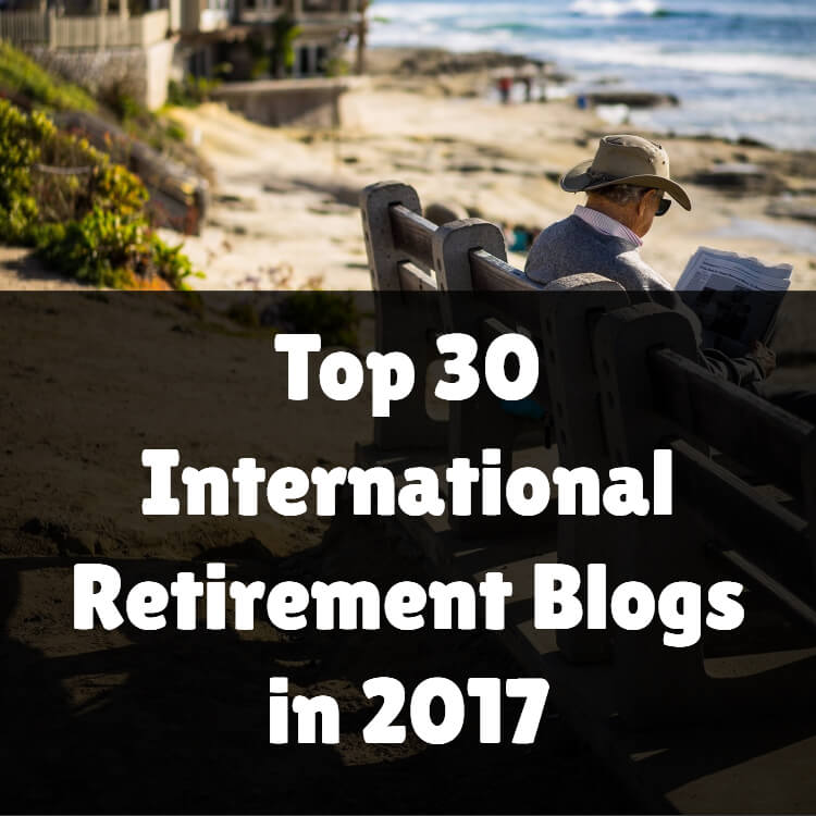 Top 30 international retirement blogs in 2017